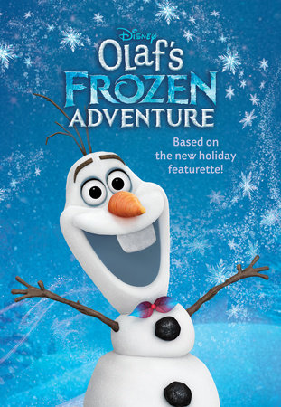 Olaf's Frozen Adventure Deluxe Junior Novelization (Disney Frozen)
