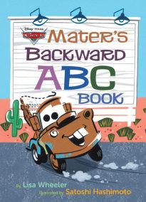 Mater's Backward ABC Book (Disney/Pixar Cars 3)