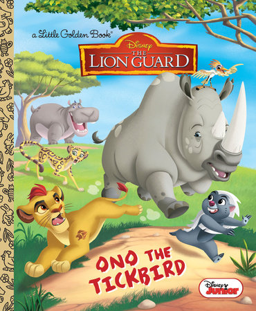 Ono the Tickbird (Disney Junior: The Lion Guard) by Melissa Lagonegro; illustrated by Golden Books