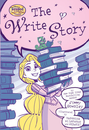 The Write Story (Disney Tangled the Series) by Jimmy Gownley: 9780736438490  | PenguinRandomHouse com: Books
