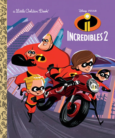 Incredibles 2 Little Golden Book (Disney/Pixar Incredibles 2)