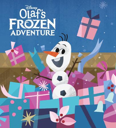 Olaf's Frozen Adventure (Disney Frozen) by Andrea Posner-Sanchez