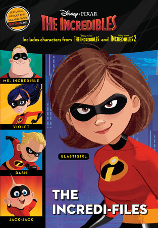 The Incredi-Files (Disney/Pixar The Incredibles 2) by RH Disney