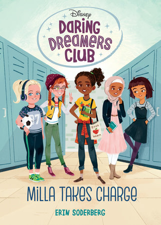 Daring Dreamers Club #1: Milla Takes Charge (Disney: Daring Dreamers Club)
