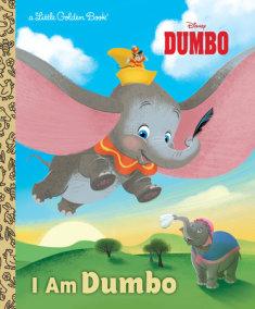 I Am Dumbo (Disney Classic)