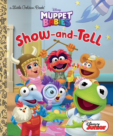 Show-and-Tell (Disney Muppet Babies) by RH Disney