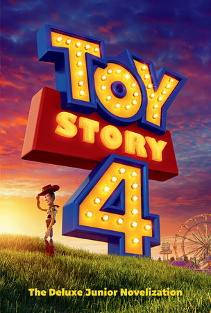 Toy Story 4: The Deluxe Junior Novelization (Disney/Pixar Toy Story 4) by