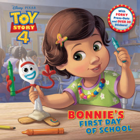 Bonnie's First Day of School (Disney/Pixar Toy Story 4)