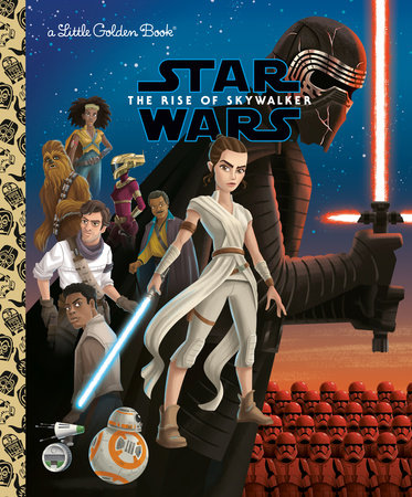 The Rise Of Skywalker Star Wars By Golden Books 9780736440769 Penguinrandomhouse Com Books