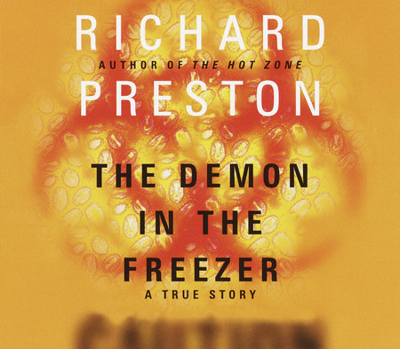 The Demon in the Freezer by Richard Preston