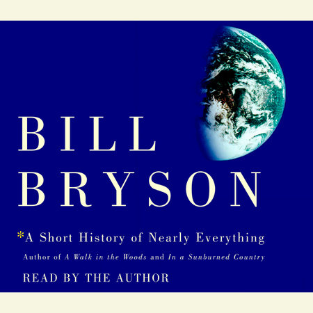 A Short History Of Nearly Everything Special Illustrated Edition By Bill Bryson