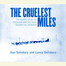 The Cruelest Miles Cover