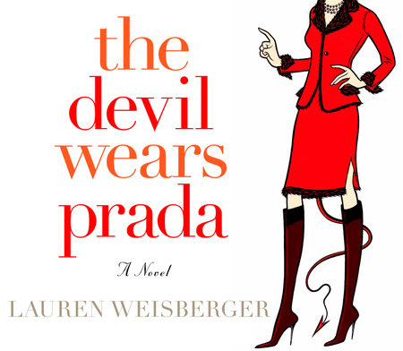 The Devil Wears Prada by Lauren Weisberger