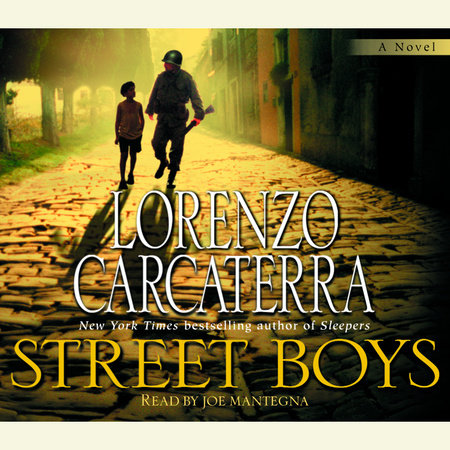 Street Boys by Lorenzo Carcaterra