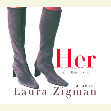 Her by Laura Zigman