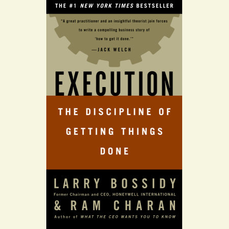 Execution by Larry Bossidy and Ram Charan
