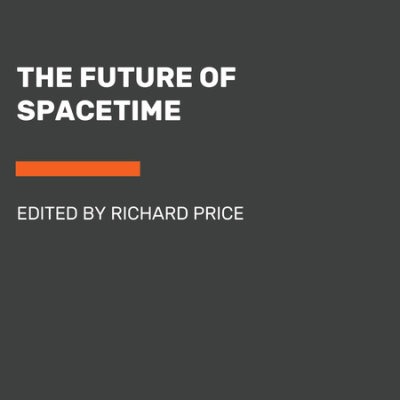 The Future of Spacetime cover