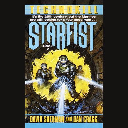 Starfist: Technokill by Dan Cragg and David Sherman