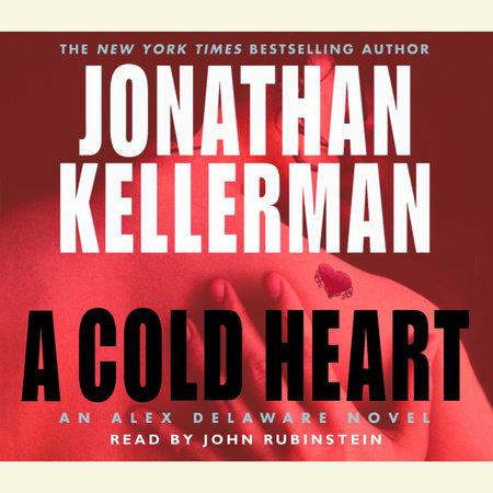 A Cold Heart by Jonathan Kellerman