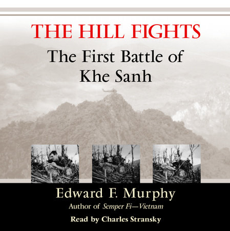 The Hill Fights by Edward F. Murphy