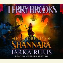 High Druid of Shannara: Jarka Ruus Cover