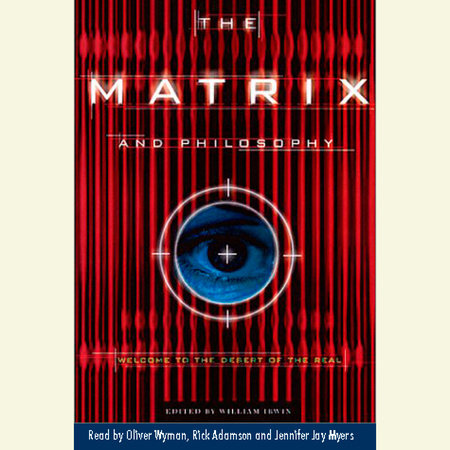 The Matrix and Philosophy by