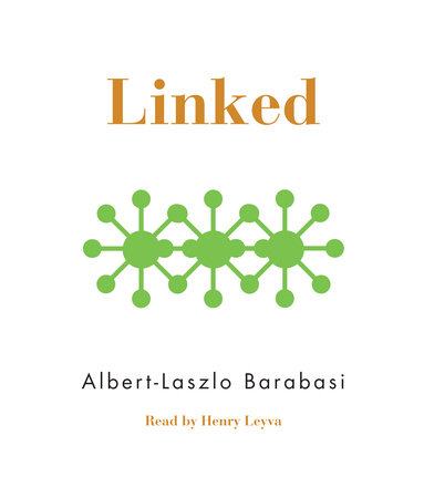 Linked by Albert-Laszlo Barabasi