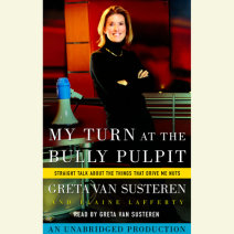 My Turn at the Bully Pulpit Cover