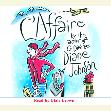 L'Affaire by Diane Johnson