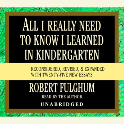 All I Really Need to Know I Learned in Kindergarten cover