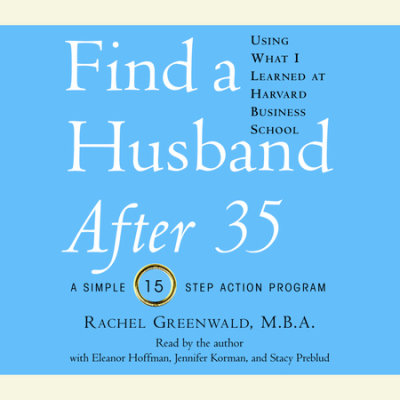 Find a Husband After 35 Using What I Learned at Harvard Business School cover