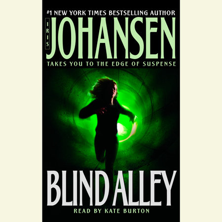 Blind Alley By Iris Johansen Penguinrandomhouse Books