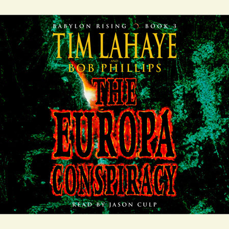 Babylon Rising Book 3: The Europa Conspiracy by Tim LaHaye