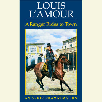 A Ranger Rides to Town cover