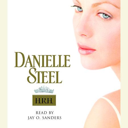 H.R.H. by Danielle Steel