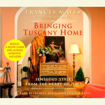 Bringing Tuscany Home cover