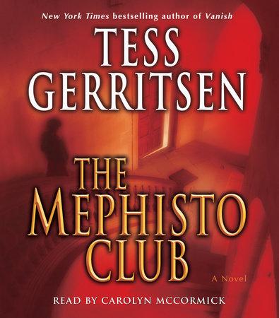 The Mephisto Club by Tess Gerritsen