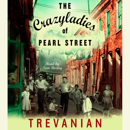 The Crazyladies of Pearl Street by Trevanian
