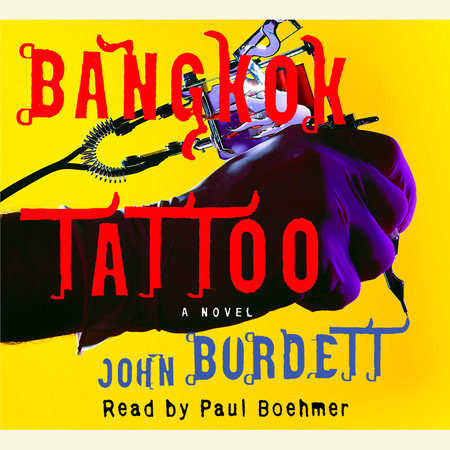 Bangkok Tattoo by John Burdett