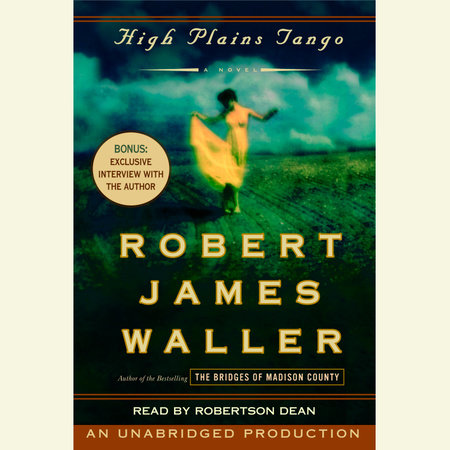 High Plains Tango by Robert James Waller