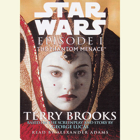 Star Wars: Episode I: The Phantom Menace by Terry Brooks
