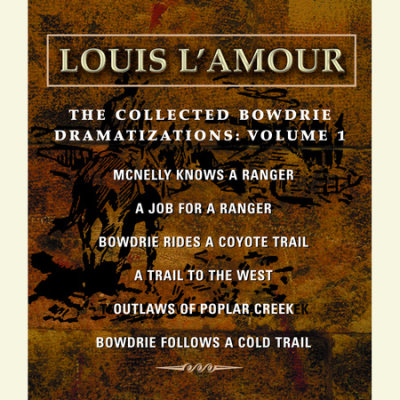 The Collected Bowdrie Dramatizations: Volume 1 cover