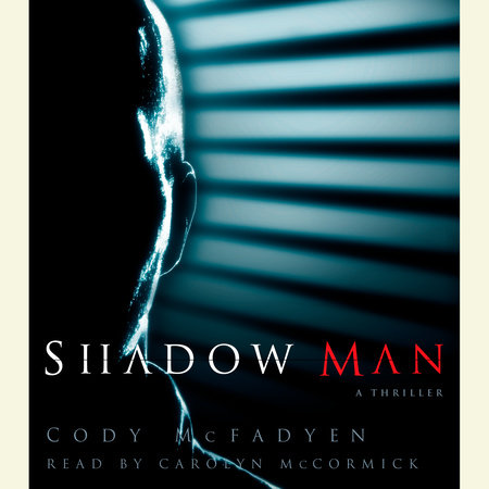Shadow Man by Cody McFadyen