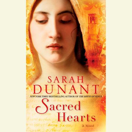 Sacred Hearts by Sarah Dunant