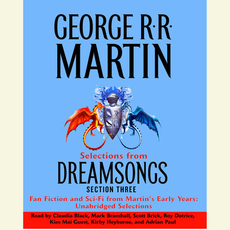 Dreamsongs Section 3: The Light of Distant Stars by George R. R. Martin