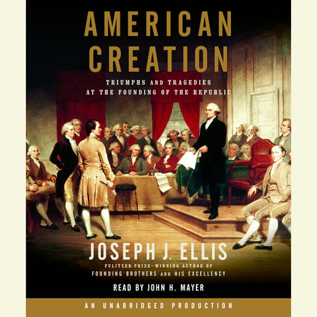 american creation by joseph ellis thesis Description : the must-read summary of joseph j ellis's book: american creation: triumphs and tragedies at the founding of the republic this complete summary of american creation by joseph j ellis, a previous pulitzer prize winner and a renowned american historian, outlines ellis's examination of the founding years of american society.