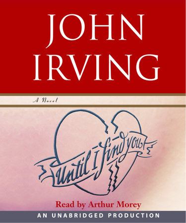 Until I Find You (Part B) by John Irving