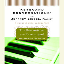 Keyboard Conversations®: The Romanticism of the Russian Soul Cover