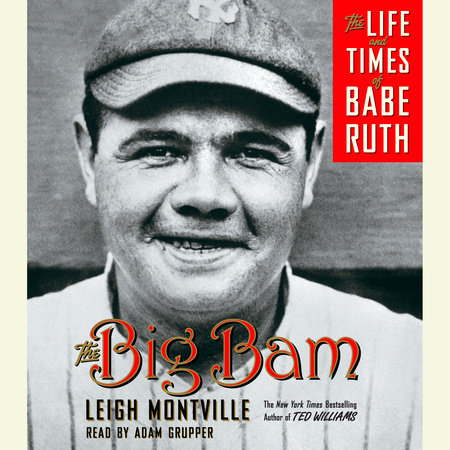 The Big Bam by Leigh Montville