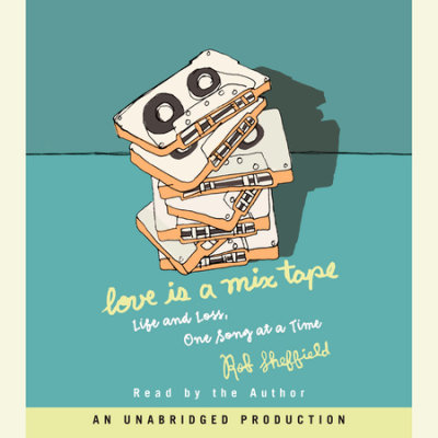 Love Is a Mix Tape cover